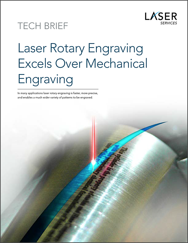 Tech Brief Laser Rotary Engraving Excels Over Mechanical Engraving