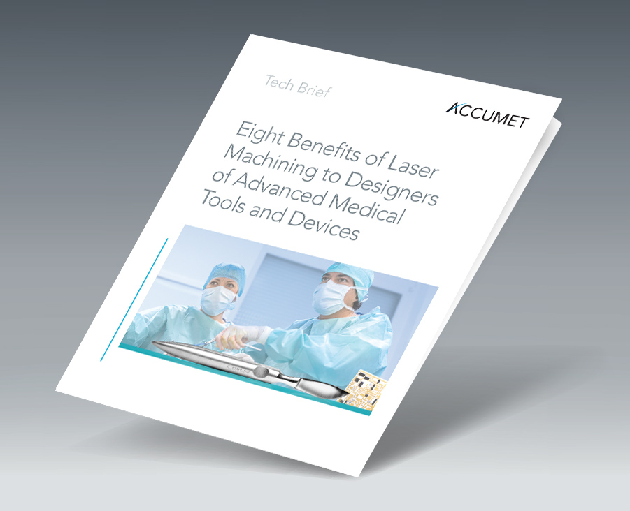 Tech Brief Eight Benefits of Laser Machining Medical Tools and Devices