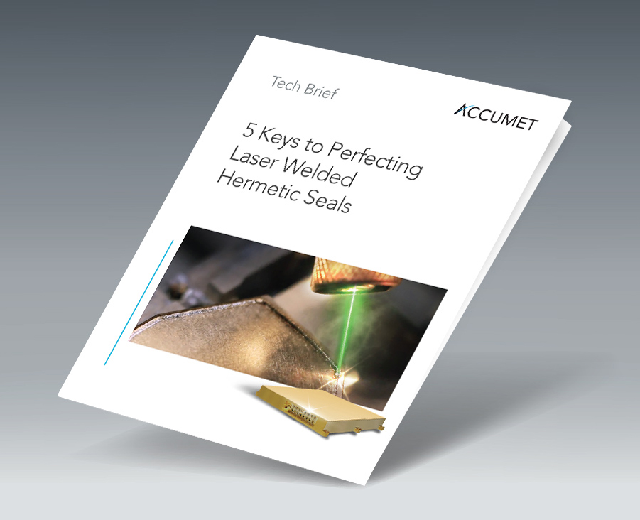 5 Keys to Perfecting Hermetic Seals with Laser Welding