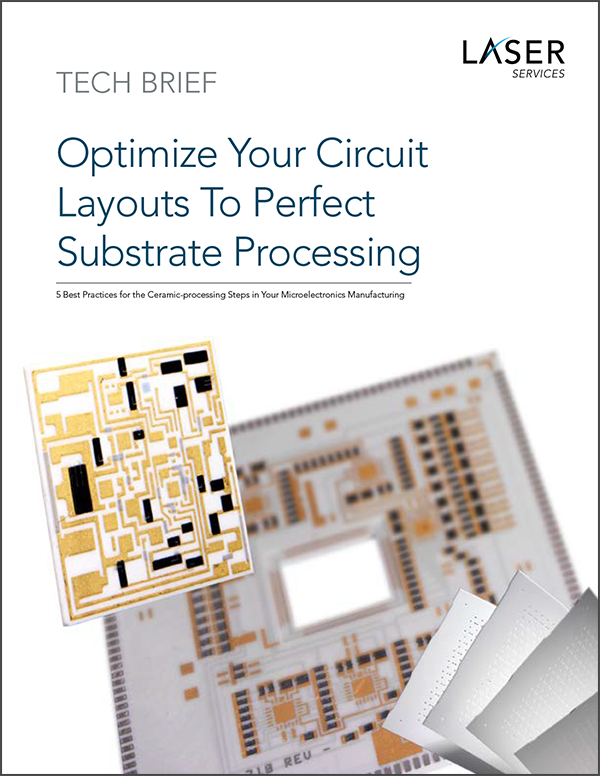 Substrate Processing to Optimize your circuit layout